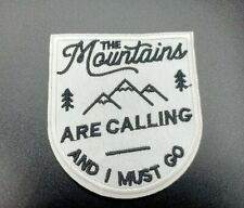PATCH MOUNTAINS ARE CALLING AND YOU MUST GO PARCHE MONTAÑA NATURALEZA SCOUT ROPA