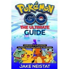 Pokemon Go: The Ultimate Guide, Neistat, Jake, Very Good condition, Book