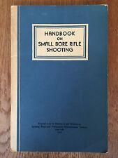 VINTAGE 1947 HANDBOOK ON SMALL BORE RIFLE SHOOTING