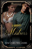My Husband's Mistress, Paperback by Williams, Racquel, Like New Used, Free sh...