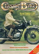 Classic Bike Feb 84  Brough Superior 11-50  750cc BSA Rocket III  600cc BMW R69S
