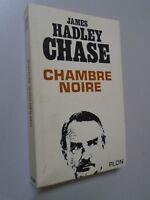 JAMES HADLEY CHASE - CHAMBRE NOIRE - EDITIONS PLON - 1966 - POLICIER