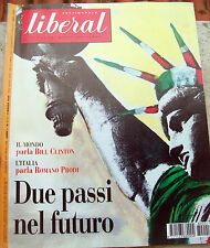 1998 RIVISTA 'LIBERAL' ANNO 1- NUMERO 1 GIUSEPPE CRUCIANI OSCAR GIANNINO.....