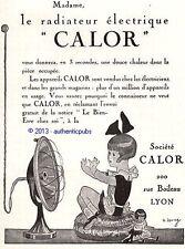PUBLICITE CALOR RADIATEUR ELECTRIQUE POUPEE ART DECO DE 1926 FRENCH AD PUB