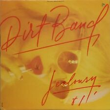 THE DIRT BAND 'JEALOUSY' US IMPORT LP