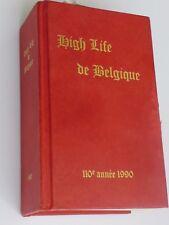 High Life de Belgique 1990 (pas le Bottin ni Carnet Mondain)