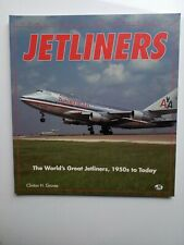 Jetliners, The World´s Great Jetliners, 1950 to Today, Groves