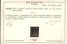 1857 TOSCANA  4 CRAZIE VERDE SU CARTA BIANCA NR.14 NUOVO  SASSONE €.3250,00
