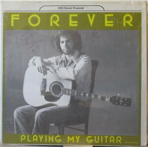 FOREVER Playing My Guitar LP 1970s Country—on RHS Sound Records (Tax scam) Geyer