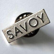 Savoy London Pin Badge - Savoy Hotel London Rare Pin Badge 20 mm X 7 mm