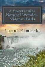 A Spectacular Natural Wonder: Niagara Falls (Paperback or Softback)