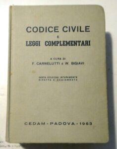 CODICE CIVILE E LEGGI COMPLEMENTARI - CEDAM PADOVA 1963