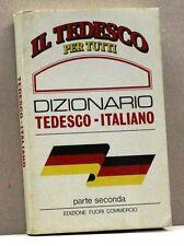 DIZIONARIO TEDESCO-ITALIANO [dizionario,ed.fuori commercio il tedesco per tutti]