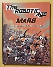 The Robotic Age: Mars - Martian Suppliment for the Robotic Age (True In One)