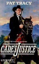 Harlequin Historicals: Cade's Justice No. 392 by Pat Tracy (1997, Paperback)