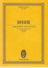 Max REGER, Variations & Fugue (Beethoven Orchestra) Op.86 pub Eulenburg No.1400