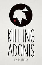 NEW Killing Adonis (Poisoned Pen Press Mysteries (Hardcover)) by J M Donellan