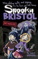 Spooky Bristol, Moira Butterfield, Very Good Book