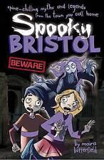 Spooky Bristol,Moira Butterfield,New Book mon0000091104