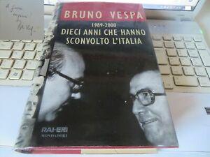 """LIBRO """"1989-2000 DIECI ANNI CHE HANNO SCONVOLTO L'ITALIA"""" di B. VESPA, autografo"""