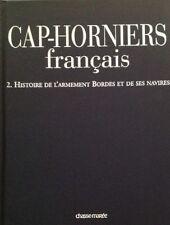 Cap Horniers Francais Chasse Histoire de l'Armement Bordes et de ses Navires