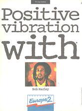 Advertising Advertising 097 1993 radio Europe2 Bob Marley Positive vibration