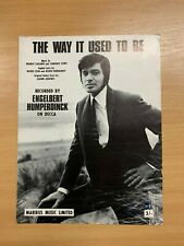 """VINTAGE 1968 ENGELBERT HUMPERDINCK """"THE WAY IT USED TO BE"""" ONE-SONG MUSIC SHEET"""