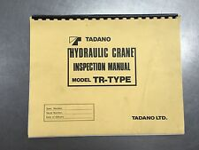 Tadano Hydraulic Crane Inspection Manual TR - Type