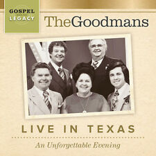 The Goodmans - Live In Texas: An Unforgettable Evening [New CD]