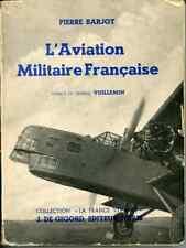 ARMEE DE L'AIR - AVIAITON - L'AVIATION MILITAIRE FRANCAISE