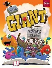 The Giant Book of Preschool Ideas for Children's Ministry by Group Publishing...
