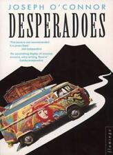 Desperadoes,Joseph O'Connor- 9780006546979