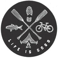"NEW LIFE IS GOOD 4"" STICKER DECAL...CAMPING FISHING HIKING BIKING OUTDOORS!!"