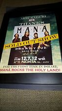 Mana` Rare Original Nokia Tel Aviv Israel Concert Promo Poster Ad Framed!