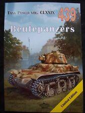MILITARIA  439 , Beutepanzers  BY JANUSZ LEDWOCH