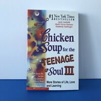 CHICKEN SOUP for the Teenage Soul III by Jack Canfield Bestselling Author New