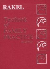 Textbook of Family Practice 5th Edition  by Robert E. Rakel
