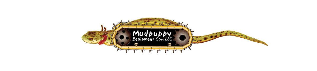 Mudpuppy Equipment