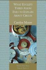What Euclid's Third Axiom Neglects to Mention About Circles (White Pine Press Po