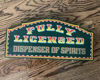 Vintage 1969 Fully Licensed Dispenser Of Spirits Bar Sign Wall Decor