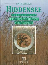 Hiddensee - Kulinarische Reisekizzen und Rezepte aus Pommern von Edith Gerlach