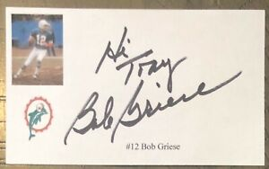 """BOB GRIESE SIGNED 3""""X5"""" INDEX CARD NFL AUTO MIAMI DOLPHINS AUTOGRAPH"""