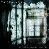 Twice A Man - On The Other Side Of The Mirror CD NEU OVP VÖ 12.06.2020