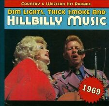 Dim Lights, Thick Smoke and Hillbilly Music: 1969 [Digipak] by Various Artists (