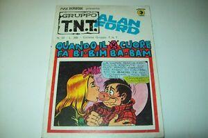 GRUPPO TNT-ALAN FORD-MAGNUS&BUNKER-N.32-QUANDO Q CUORE FA BI-BIM BA-BAM-ED.CORNO