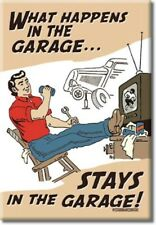 """WHAT HAPPENS IN THE GARAGE...STAYS IN THE - METAL REFRIDGERATOR MAGNET 2x3"""" NEW"""