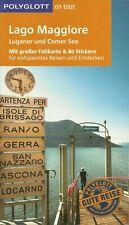 Polyglott Reiseführer Lago Maggiore Luganer + Comer See mit große Faltkarte 2015