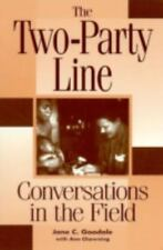 The Two - Party Line : Conversations in the Field-ExLibrary
