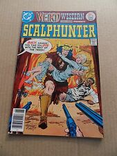 Weird Western Tales : Scalphunter 40 .  DC   1977 -   FN +