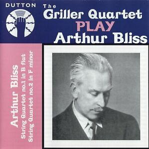 Arthur Bliss - String Quartets Nos. 1 & 2 / The Griller Quartet